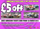 #ADVANCE TICKET ADULT Northampton Int Raceway Friday 30 March 2018